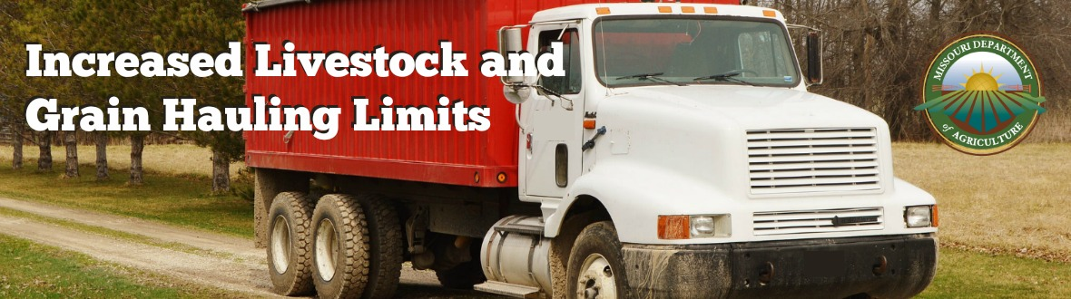 Missouri's Increased Livestock and Grain Hauling Weights